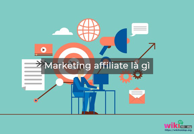 Marketing affiliate là gì?