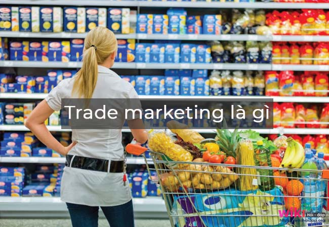 Trade marketing là gì?